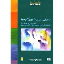 hygiene hospitaliere: recommandations usage professionnels sante