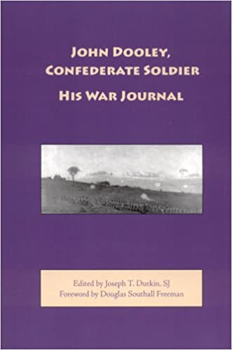 Lataa ilmaisia ​​kirjoja itouchille John Dooley, Confederate Soldier: His War Journal PDB