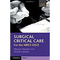 Surgical Critical Care: For the Mrcs OSCE