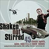 Shaken Not Stirred: 45 Classic Agents, Spies, Cops & P.I.s Movie Themes