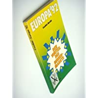 Europa '92. Cecchini- Bericht. Der Vorteil des Binnenmarkts