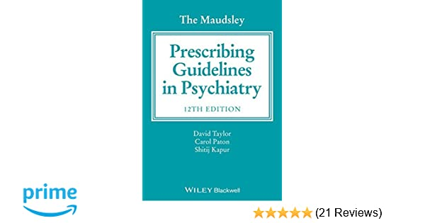 Maudsley Prescribing Guidelines 11th Edition Pdf