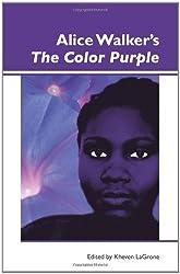 Alice Walker's the Color Purple. (Dialogue)