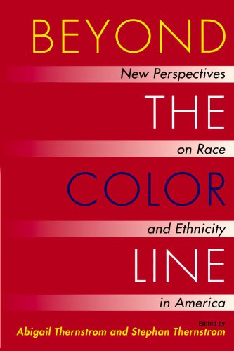 Beyond the Color Line: New Perspectives on Race and Ethnicity in America