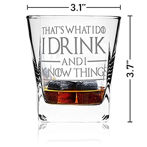 Thats What I Do I Drink and I Know Things, Premium Game of Thrones Whiskey Glass, 10.6OZ Whiskey Glass with 2 Whiskey…