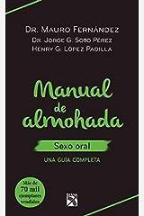 Manual de almohada. Sexo oral (Spanish Edition) Paperback