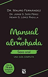 Manual de almohada. Sexo oral (Spanish Edition)