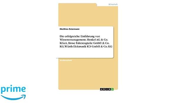 Die Erfolgreiche Einführung Von Wissensmanagement  Henkel AG