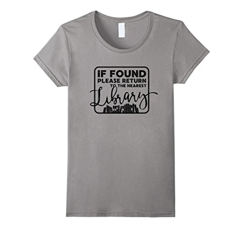 Womens Funny If Found Return to Library Shirt for book worm nerd Medium - Com Readers Returns