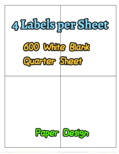 4 Labels per Sheet 600 White Blank Quarter Sheet Self Adhesive Shipping Labels