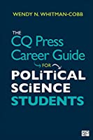 The CQ Press Career Guide for Political Science Students