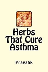 Herbs That Cure - Asthma (English Edition)