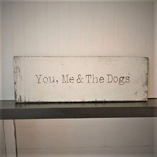 Rustic and distressed You, Me and The dogs sign wood trimmed farmhouse decor bedroom decor