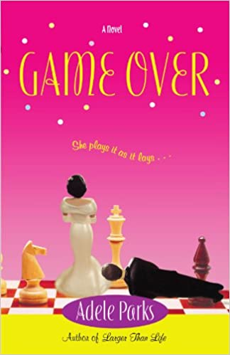 Amazon Fr Game Over Adele Parks Livres