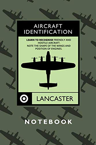 Avro Lancaster Notebook: A 6x9 inch ruled journal for vintage wartime aircraft enthusiasts ()