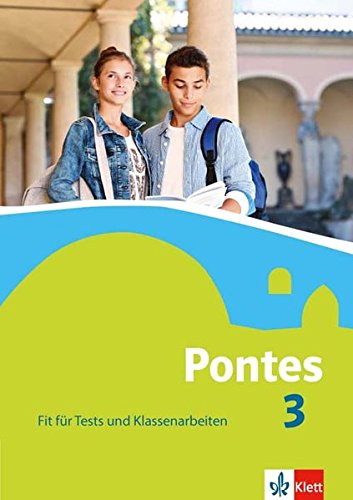 Pontes 3: Fit für Tests und Klassenarbeiten. Arbeitsheft mit Lösungen 3. Lernjahr (Pontes. Ausgabe ab 2014) Broschüre – 1. September 2016 Klett 3126223303 Schulbücher Latein