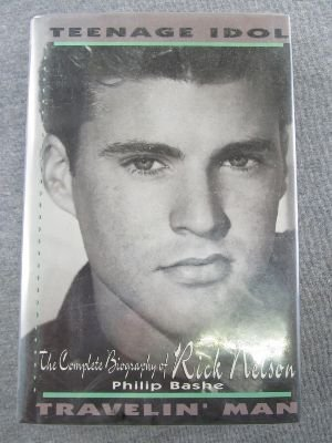 in' Man: The Complete Biography of Rick Nelson ()
