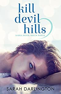 Kill Devil Hills by Sarah Darlington ebook deal