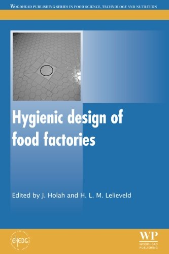 Hygienic Design of Food Factories (Woodhead Publishing Series in Food Science, Technology and Nutrition)