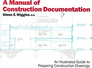 9780823030026: a manual of construction documentation abebooks.