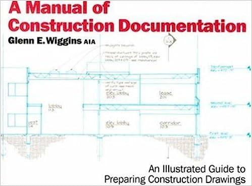 A manual of construction documentation book by glenn wiggins.