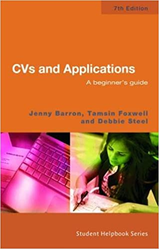 CVs and Applications: A Beginner's Guide