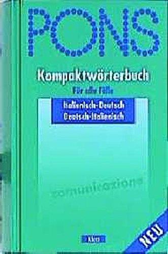 PONS Kompaktwörterbuch für alle Fälle: PONS Kompaktwörterbuch, Italienisch für alle Fälle