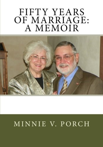 Fifty Years of Marriage:  A Memoir PDF