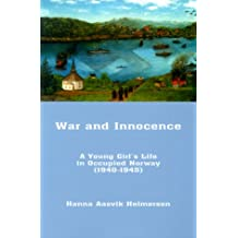 War and Innocence: A Young Girl's Life in Occupied Norway