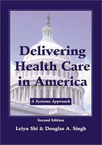 delivering healthcare in america