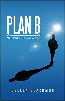 Book Plan B: Men in Relational Crises