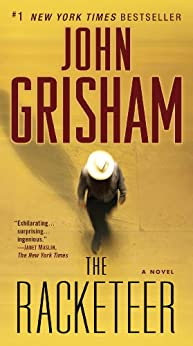 The Racketeer by [Grisham, John]