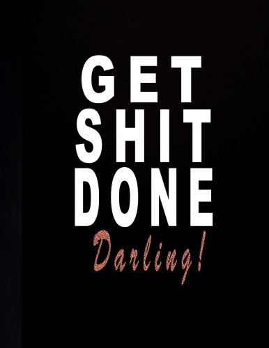 Download Get Shit Done Darling!: 2018-2020 Monthly Planner  36 Months Calendar Academic Planner 2018-2020 Three Year Planner With Monthly Calendar Schedule ... Notebook For Yearly Goals) (Volume 5) pdf
