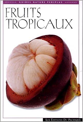 Livre gratuits Fruits tropicau epub, pdf
