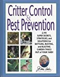 Critter Control and Pest Prevention, Jerry F. Baker, 0922433607