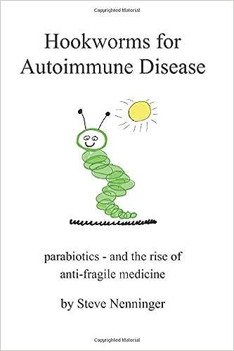 Hookworms for Autoimmune Disease: Parabiotics and the Rise