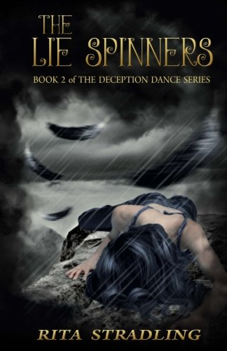The Lie Spinners (The Deception Dance) (Volume 2)