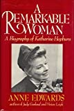 A Remarkable Woman, Anne Edwards, 0688045286