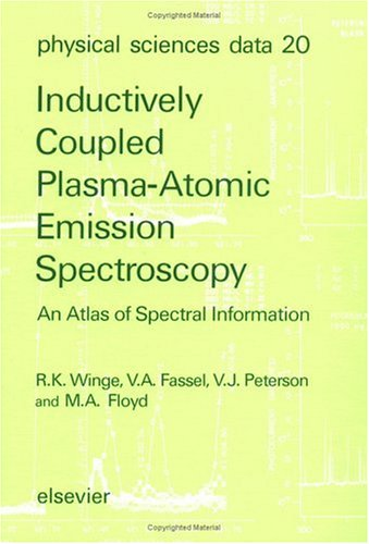 Inductively Coupled Plasma - Atomic Emission Spectroscopy: An Atlas of Spectral Information (Physical Sciences Data)
