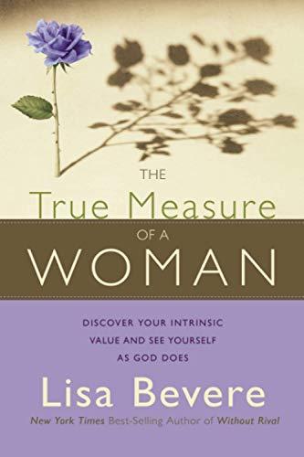 True Measure of a Woman