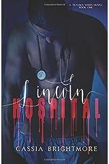 Lincoln Hospital (Trauma Series) (Volume 1) Paperback