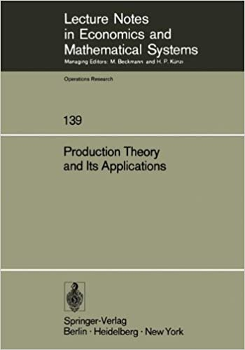 Book Production Theory and Its Applications: Proceedings of a Workshop (Lecture Notes in Economics and Mathematical Systems)