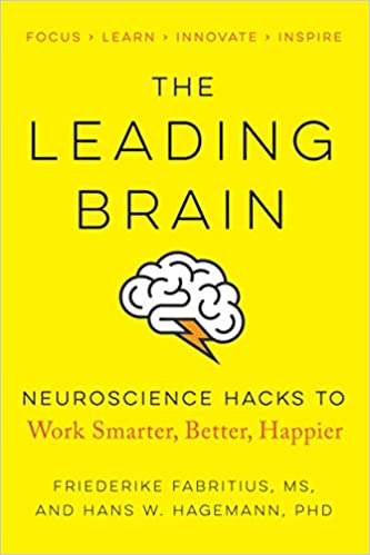 The Leading Brain Neuroscience Hacks To Work Smarter