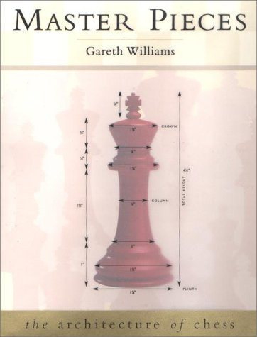 Master Pieces: The Architecture of Chess