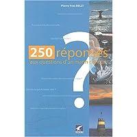 250 réponses aux questions d'un marin curieux