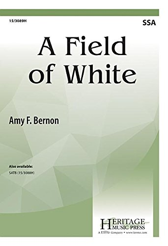 A Field of White (Heritage Festivals Music)