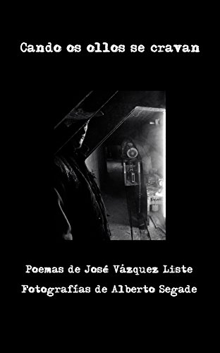 Cando os ollos se cravan: Poemas ilustrados (Galician Edition) by [Vázquez Liste