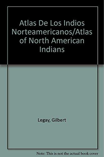 Descargar Libro Atlas De Los Indios Norteamericanos G. Legay