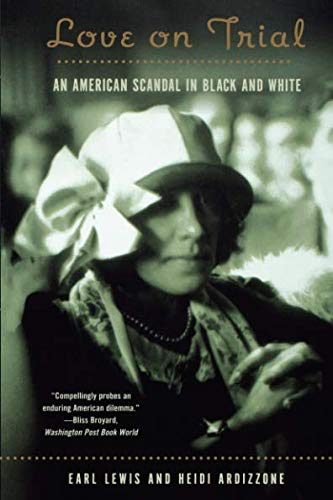 Love on Trial: An American Scandal in Black and White