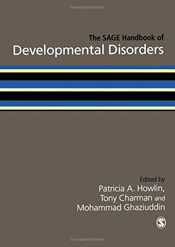 The SAGE Handbook of Developmental Disorders (Sage Handbooks)